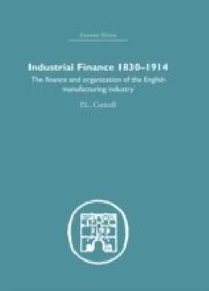 Industrial Finance, 1830-1914
