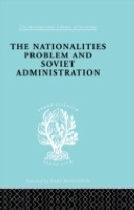 Nationalities Problem & Soviet Administration