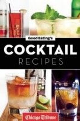 Good Eating's Cocktail Recipes