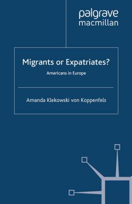 Migrants or Expatriates?