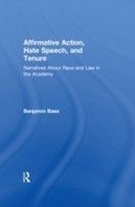 Affirmative Action, Hate Speech, and Tenure