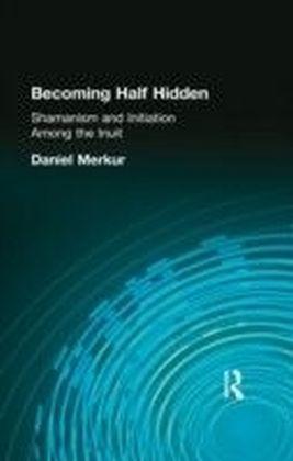 Becoming Half Hidden