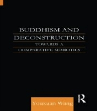 Buddhism and Deconstruction