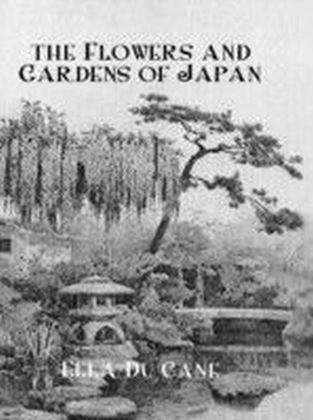 Flowers & Gardens Of Japan