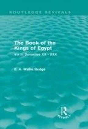 Book of Kings of Egypt - Vol II: Dynasties XX - XXX