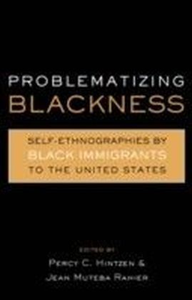 Problematizing Blackness