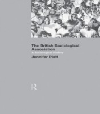 Sociological History of the British Sociological Association