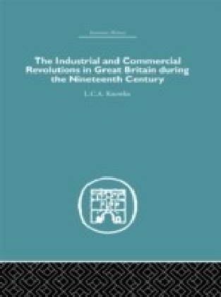 Industrial & Commercial Revolutions in Great Britain During the Nineteenth Century