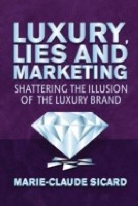 Luxury, Lies and Marketing