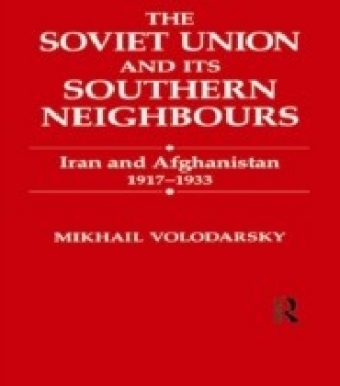 Soviet Union and Its Southern Neighbours