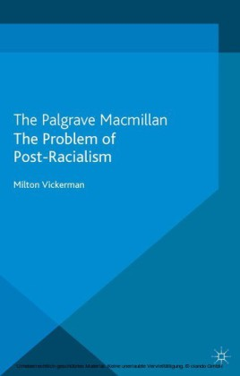The Problem of Post-Racialism