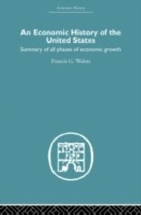 Economic History of the United States Since 1783