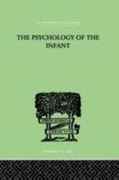 PSYCHOLOGY OF THE INFANT