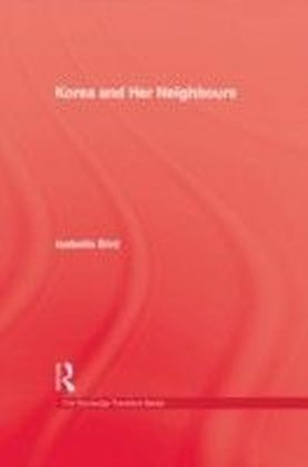 Korea & Her Neighbours Hb