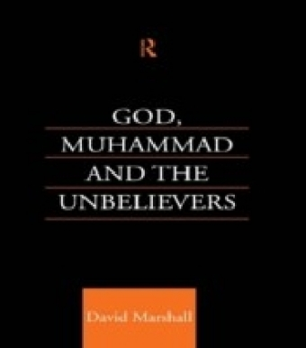 God, Muhammad and the Unbelievers