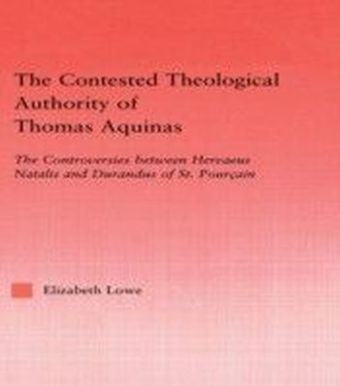 Contested Theological Authority of Thomas Aquinas