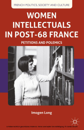 Women Intellectuals in Post-68 France