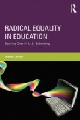 Radical Equality in Education
