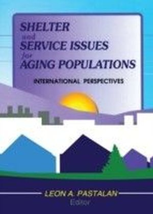 Shelter and Service Issues for Aging Populations