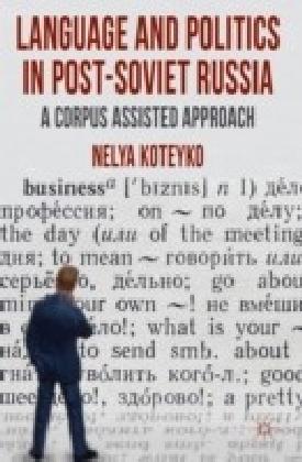 Language and Politics in Post-Soviet Russia