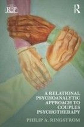 Relational Psychoanalytic Approach to Couples Psychotherapy