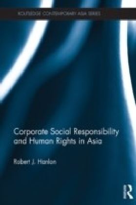 Corporate Social Responsibility and Human Rights in Asia