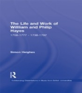 Life and Work of William and Philip Hayes