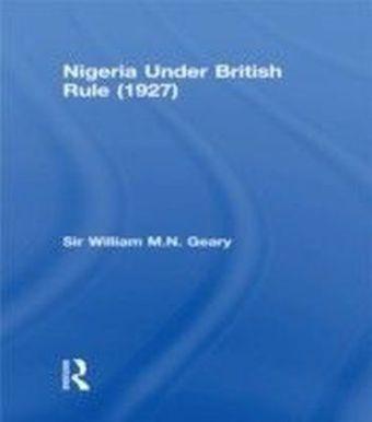 Nigeria Under British Rule (1927)