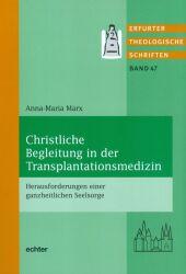 Christliche Begleitung in der Transplantationsmedizin
