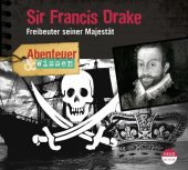 Sir Francis Drake, 1 Audio-CD