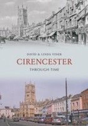 Cirencester Through Time