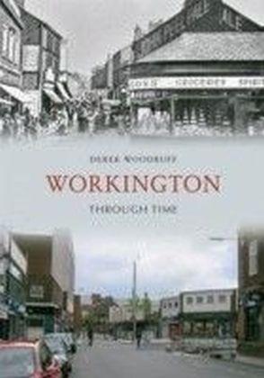 Workington Through Time