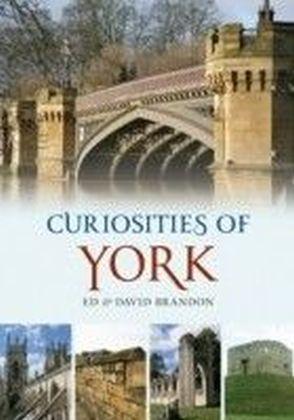 Curiosities of York