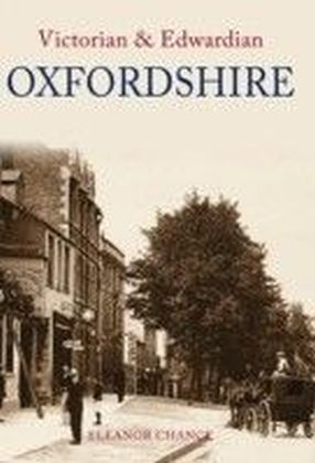 Victorian and Edwardian Oxfordshire
