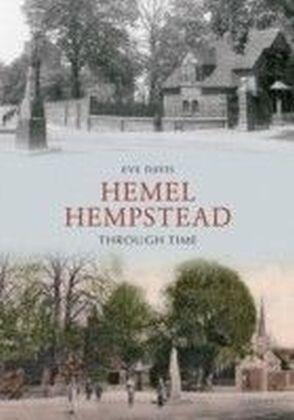 Hemel Hempstead Through Time