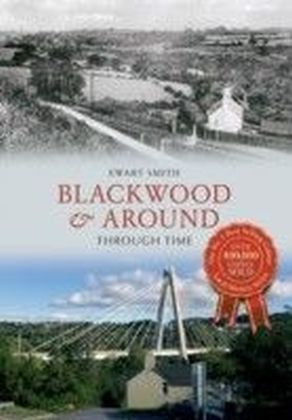 Blackwood & Around Through Time