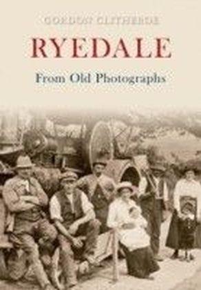 Ryedale from Old Photographs