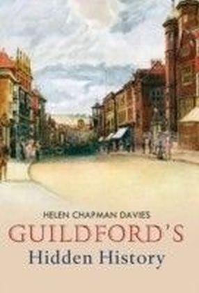 Guildford's Hidden History