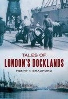 Tales of London's Dockland