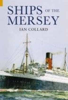 Ships of the Mersey