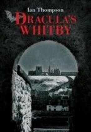 Dracula's Whitby