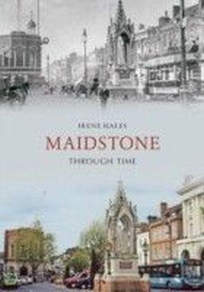 Maidstone Through Time