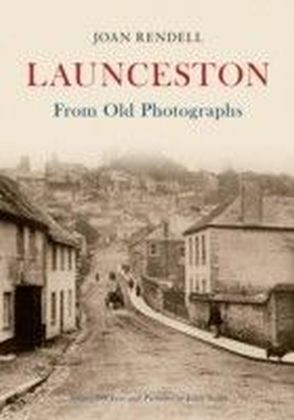 Launceston From Old Photographs