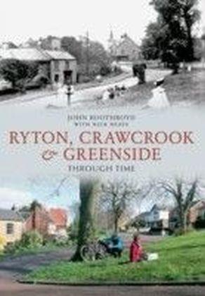 Ryton, Crawcrook & Greenside Through Time