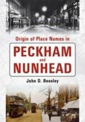 Origin of Placenames in Peckham & Nunhead