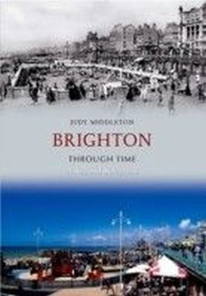 Brighton Through Time