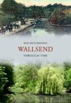 Wallsend Through Time