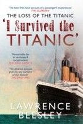 Loss of the Titanic 'I Survived the Titanic'