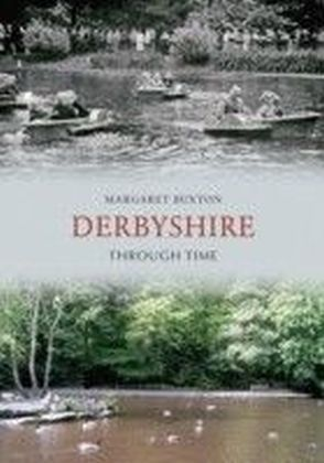 Derbyshire Through Time