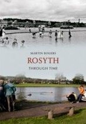 Rosyth Through Time
